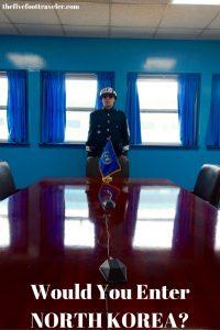 Would You Enter North Korea?